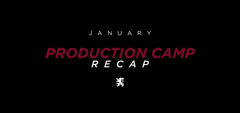 January Production Camp Recap
