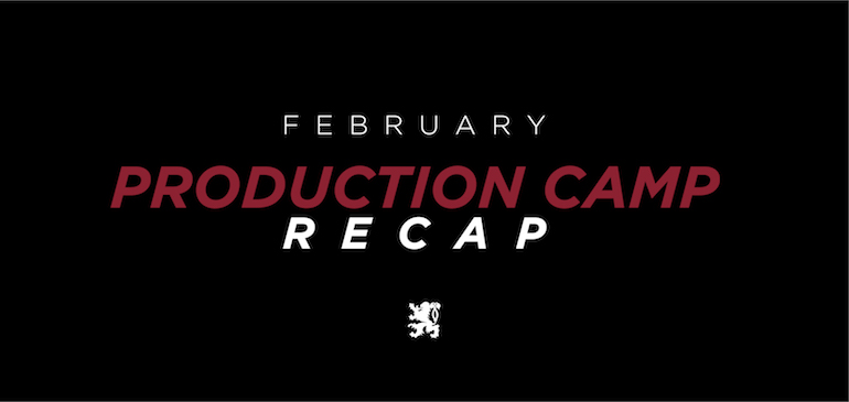 February Production Camp Recap