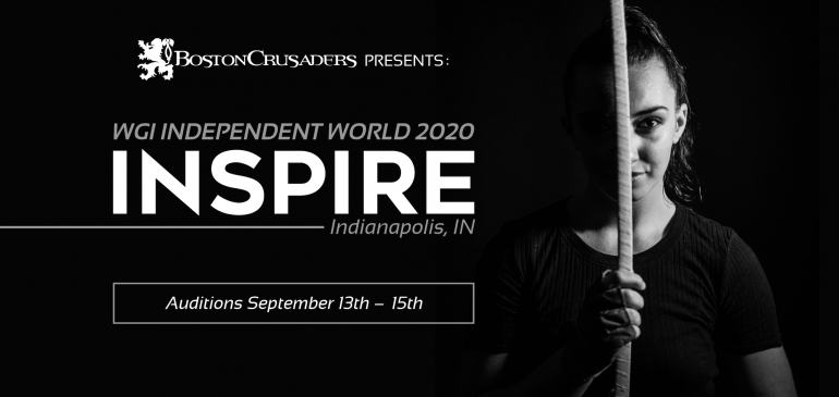 "Boston Crusaders Present ""Inspire"" for WGI 2020"