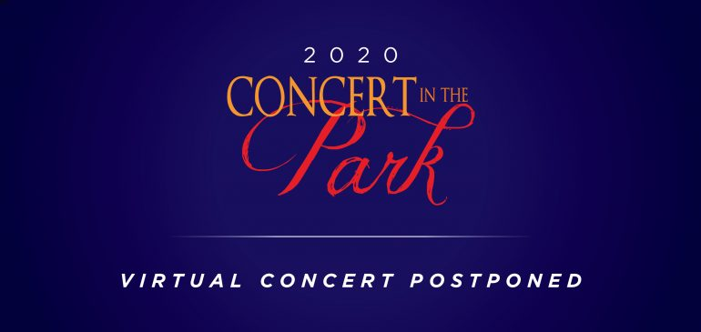 Virtual Concert in the Park Postponed