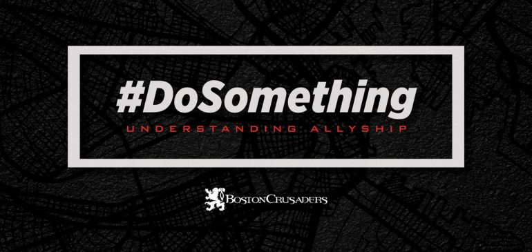 #DoSomething: Understanding Race, History, and Why You Need to Be an Ally