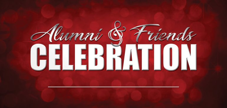 Alumni & Friends Celebration Recap
